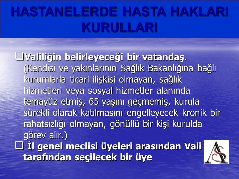 HASTANELERDE HASTA HAKLARI KURULLARI