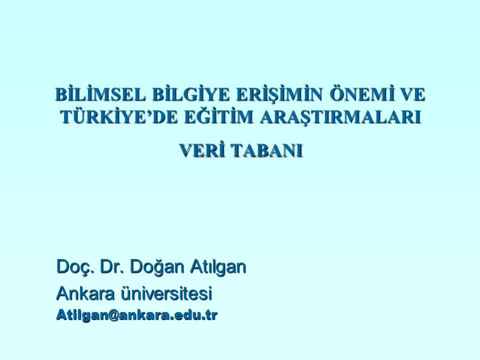 Doç. Dr. Doğan Atılgan Ankara üniversitesi Atilgan@ankara.edu.tr