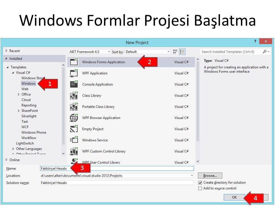 Windows Formlar Projesi Başlatma
