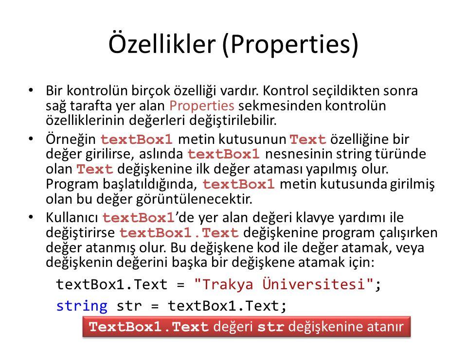 Özellikler (Properties)