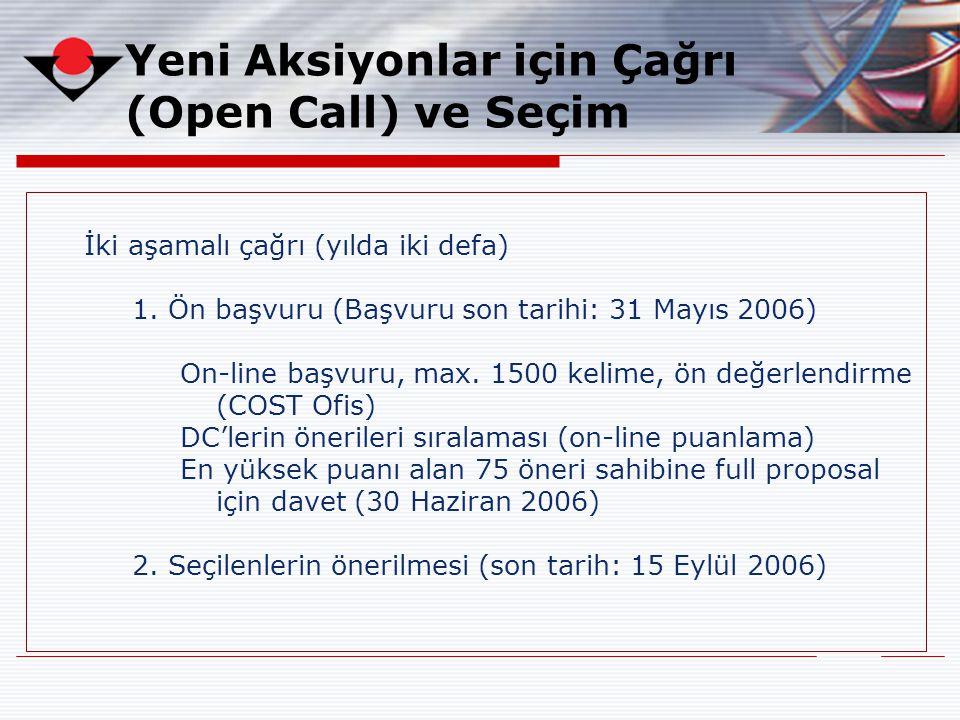 Yeni Aksiyonlar için Çağrı (Open Call) ve Seçim