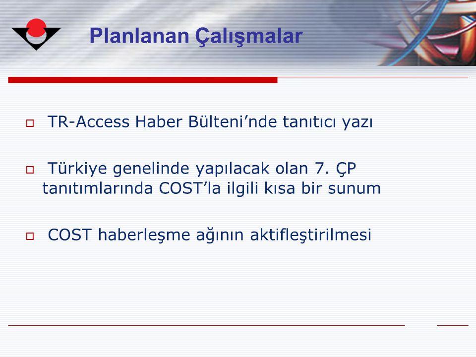 Planlanan Çalışmalar TR-Access Haber Bülteni'nde tanıtıcı yazı