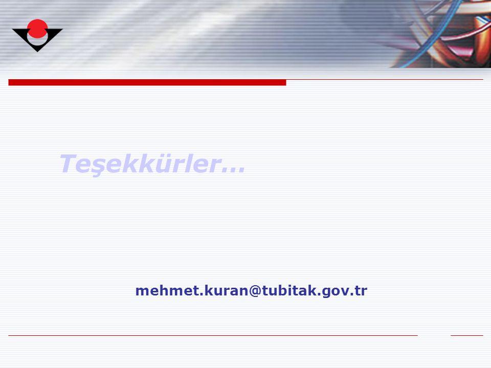 Teşekkürler… mehmet.kuran@tubitak.gov.tr