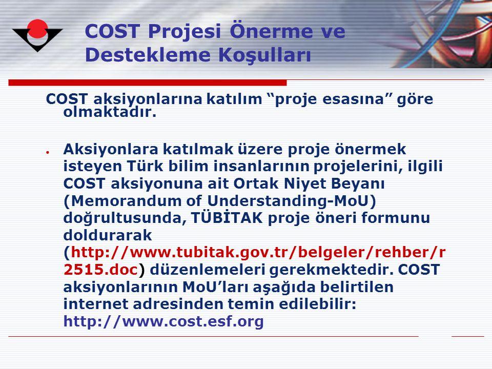 COST Projesi Önerme ve Destekleme Koşulları