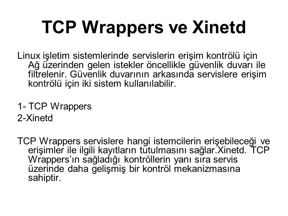 TCP Wrappers ve Xinetd