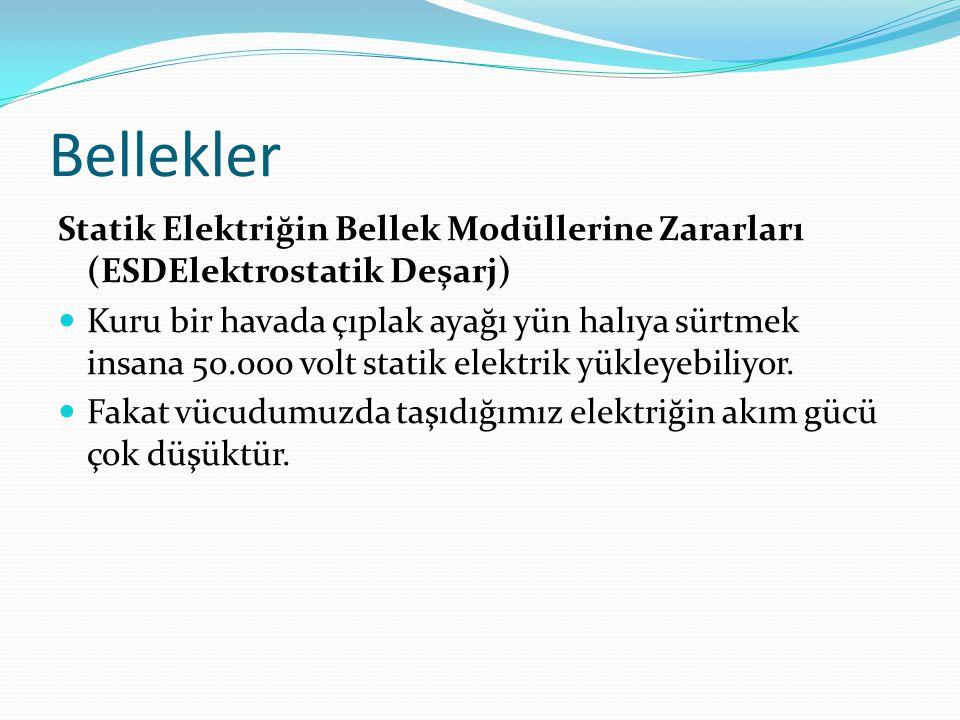 Bellekler Statik Elektriğin Bellek Modüllerine Zararları (ESDElektrostatik Deşarj)