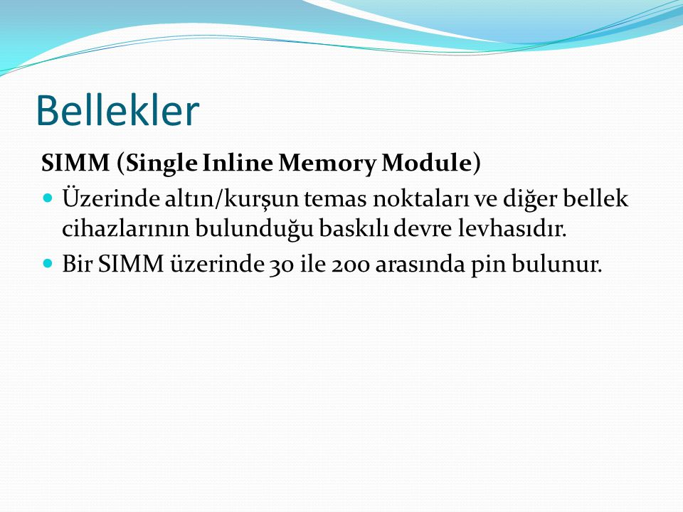 Bellekler SIMM (Single Inline Memory Module)