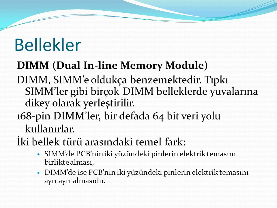 Bellekler DIMM (Dual In-line Memory Module)