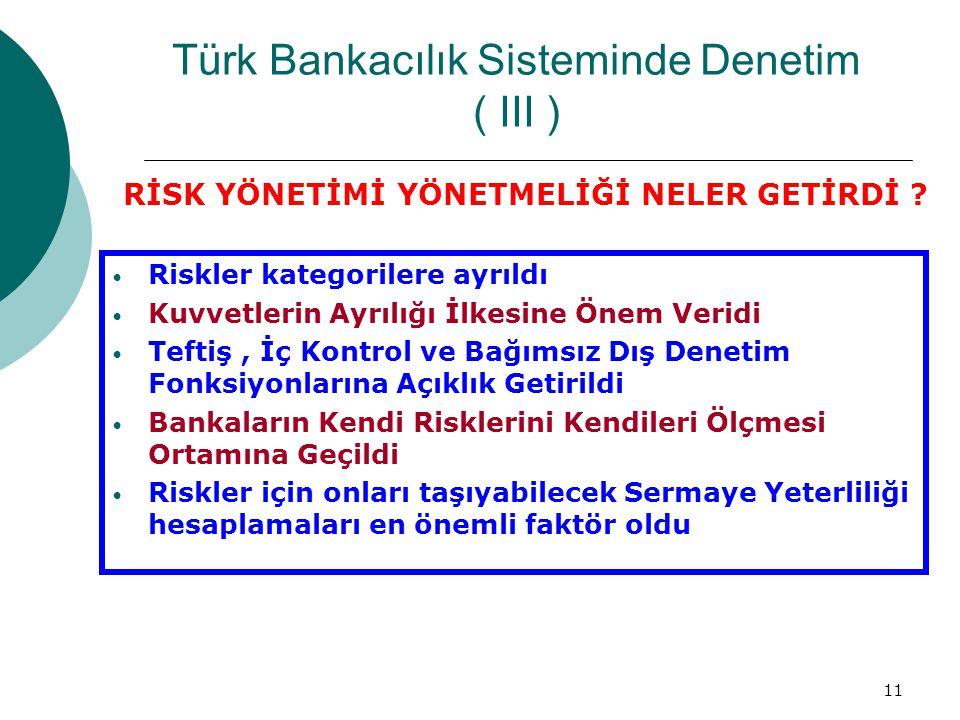 Türk Bankacılık Sisteminde Denetim ( III )