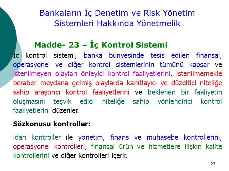 Bankaların İç Denetim ve Risk Yönetim Sistemleri Hakkında Yönetmelik