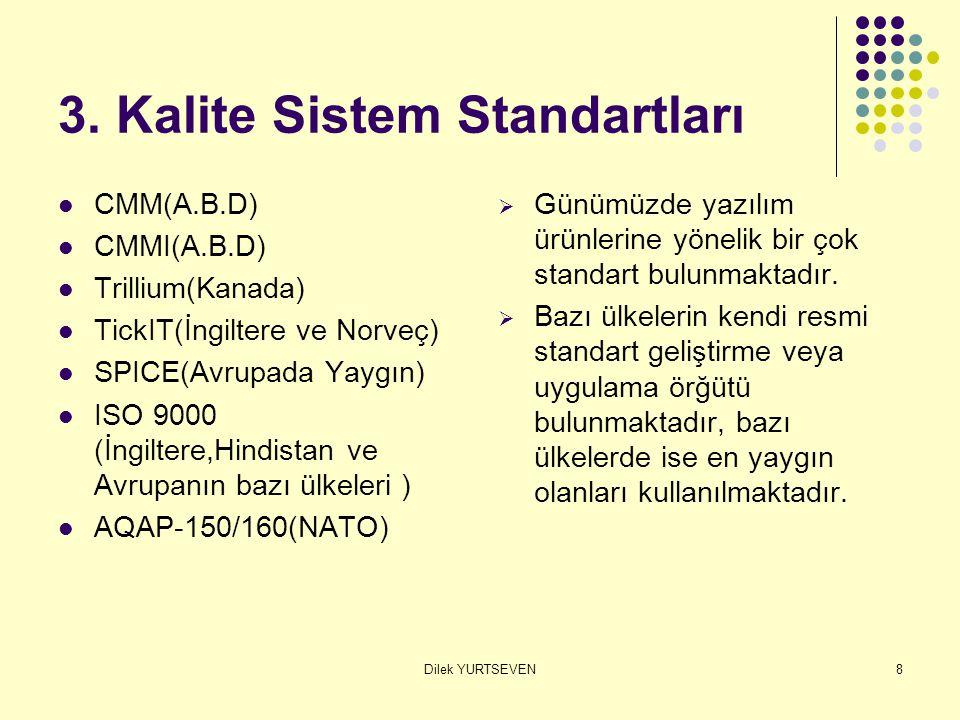 3. Kalite Sistem Standartları