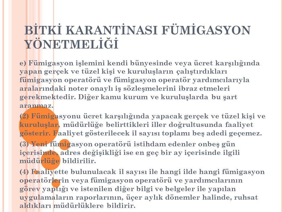 BİTKİ KARANTİNASI FÜMİGASYON YÖNETMELİĞİ