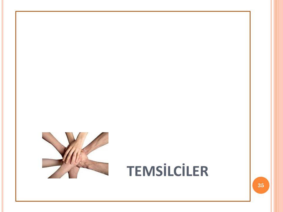 TEMSİLCİLER