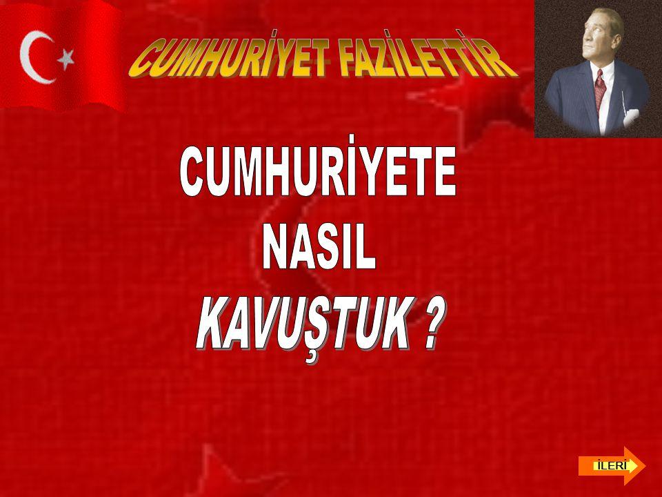 CUMHURİYET FAZİLETTİR