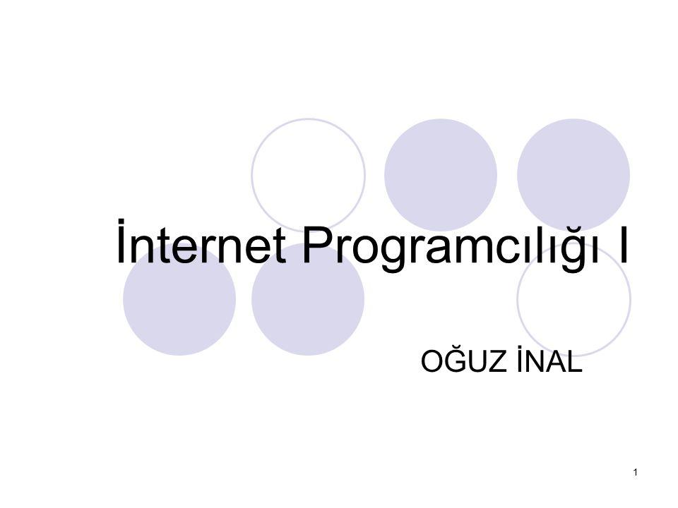 İnternet Programcılığı I