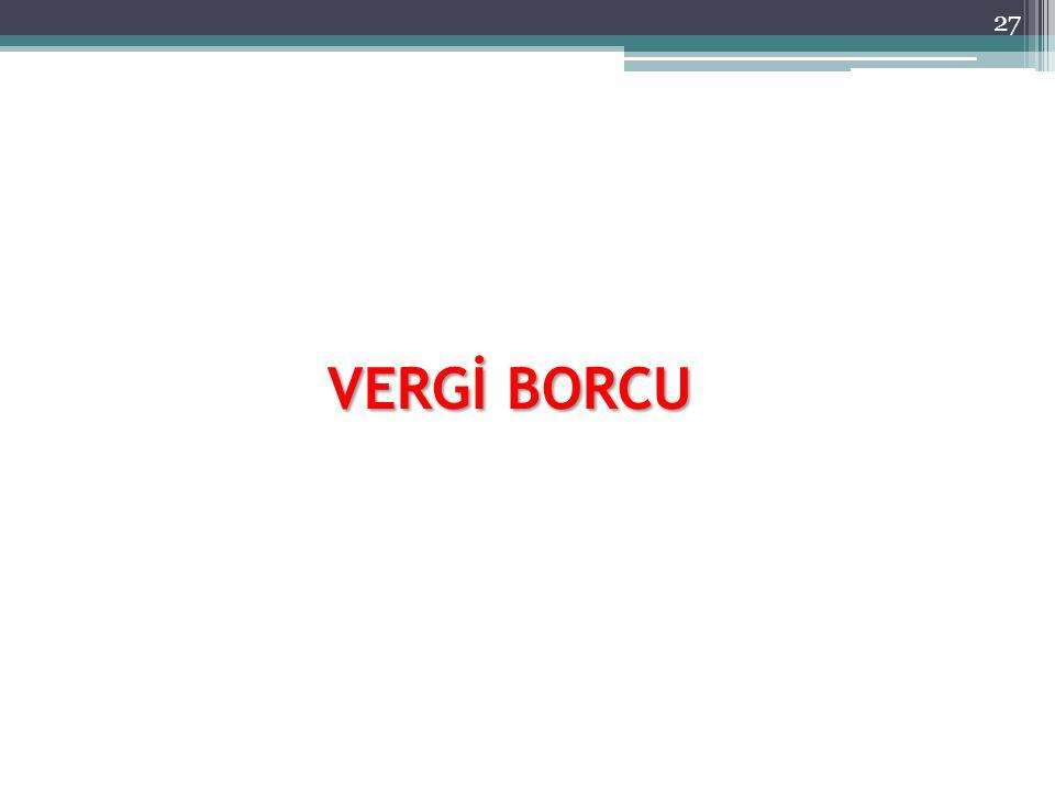 VERGİ BORCU