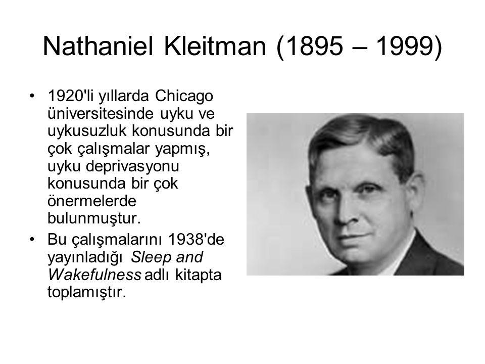 Nathaniel Kleitman (1895 – 1999)