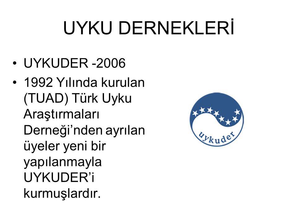 UYKU DERNEKLERİ UYKUDER -2006