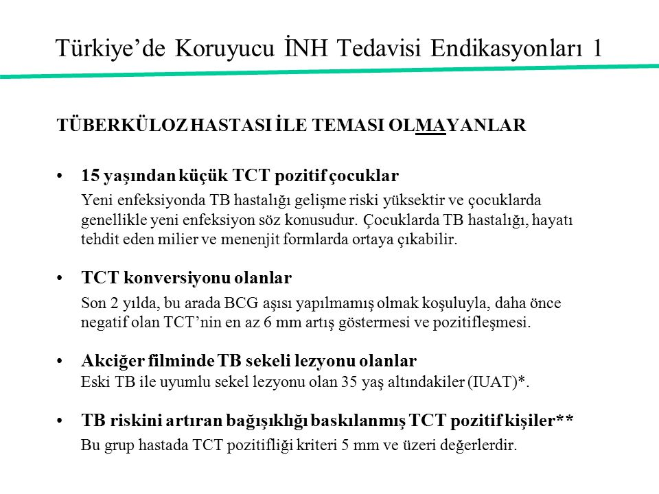 Türkiye'de Koruyucu İNH Tedavisi Endikasyonları 1