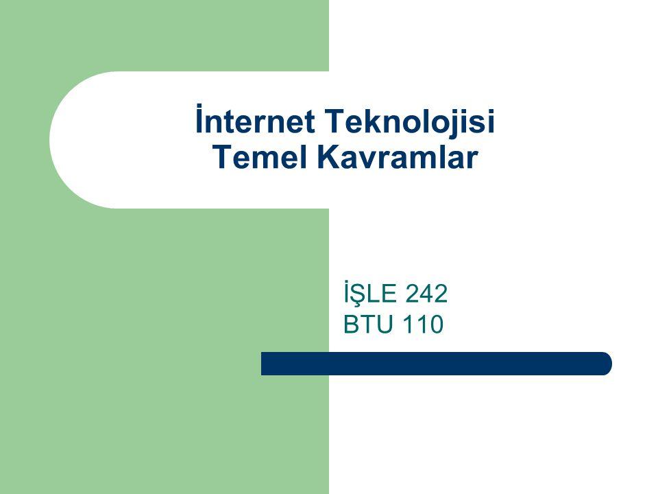 İnternet Teknolojisi Temel Kavramlar