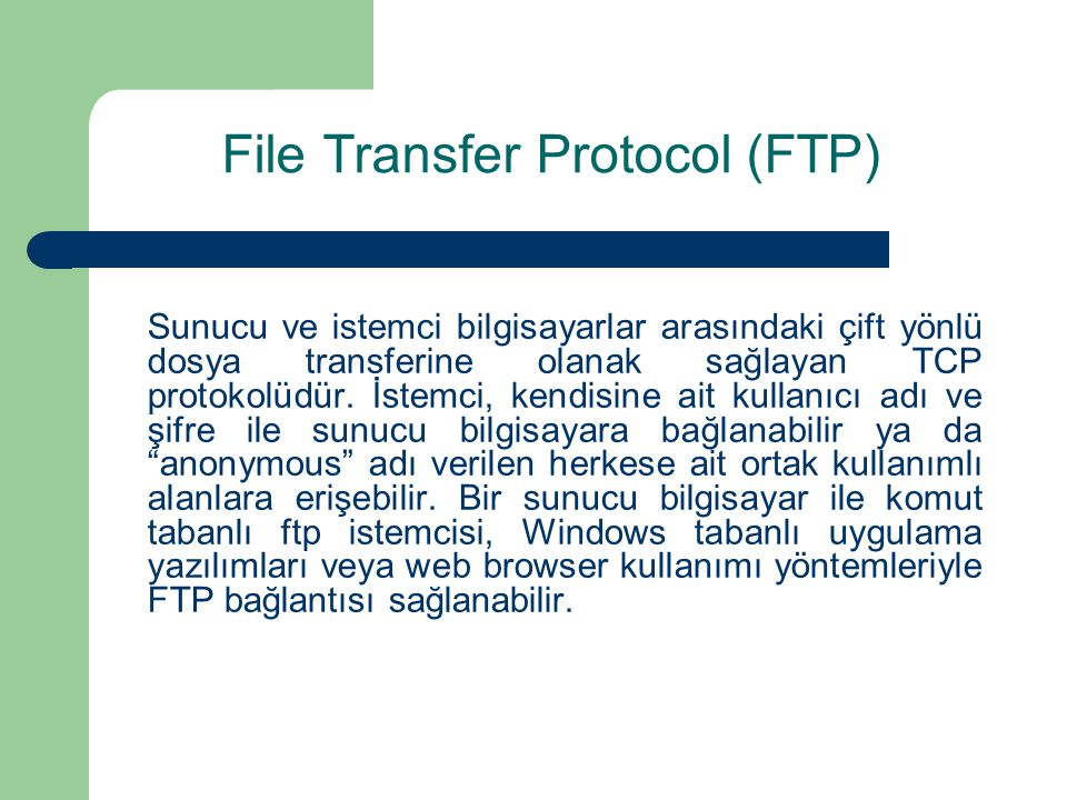 File Transfer Protocol (FTP)