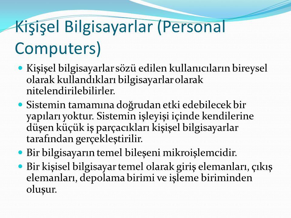 Kişişel Bilgisayarlar (Personal Computers)