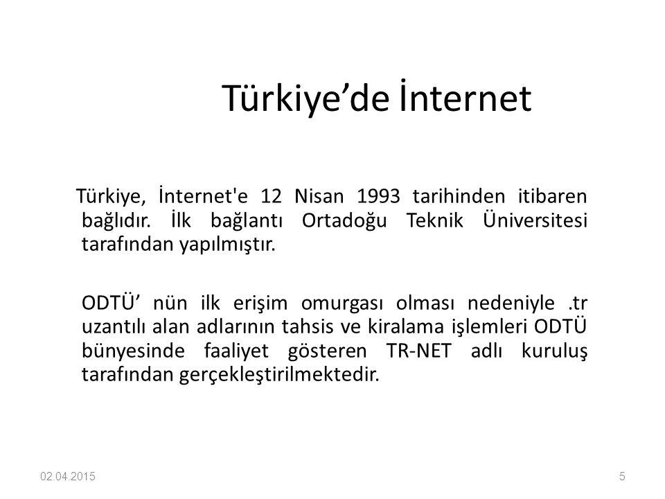Türkiye'de İnternet Türkiye, İnternet e 12 Nisan 1993 tarihinden itibaren bağlıdır. İlk bağlantı Ortadoğu Teknik Üniversitesi tarafından yapılmıştır.