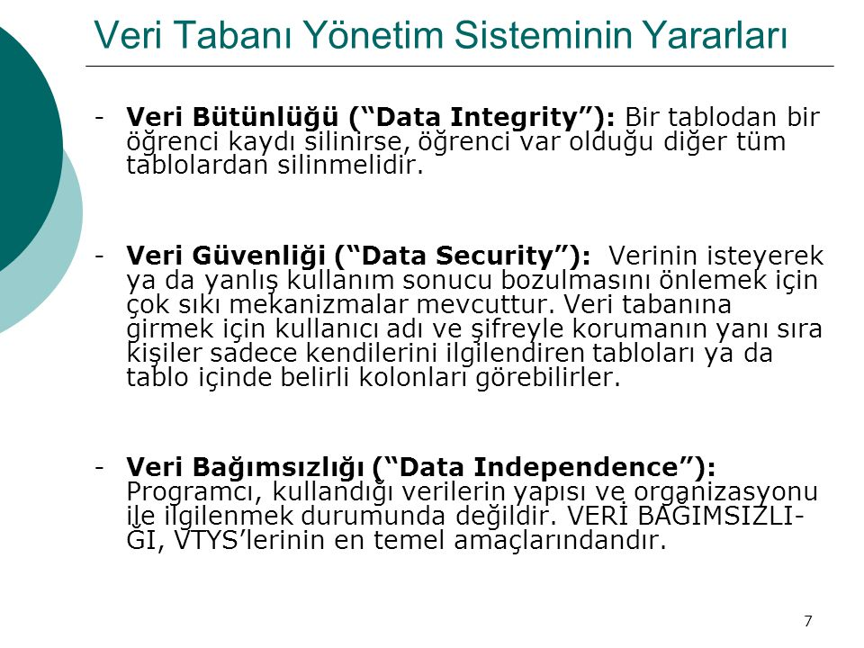 Veri Tabanı Yönetim Sisteminin Yararları