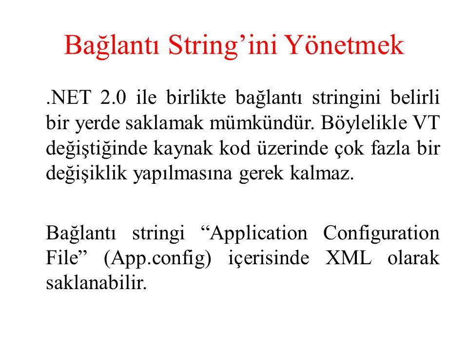 Bağlantı String'ini Yönetmek