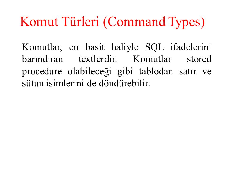 Komut Türleri (Command Types)