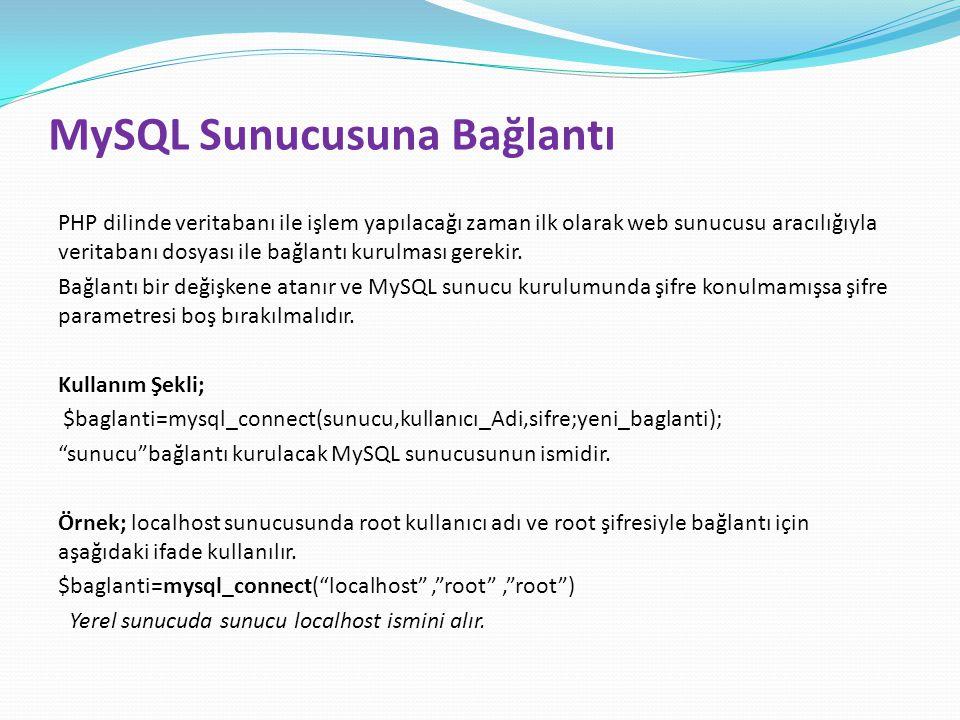 MySQL Sunucusuna Bağlantı