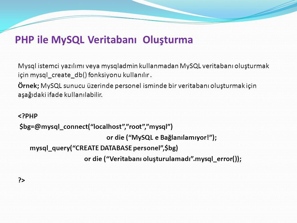PHP ile MySQL Veritabanı Oluşturma