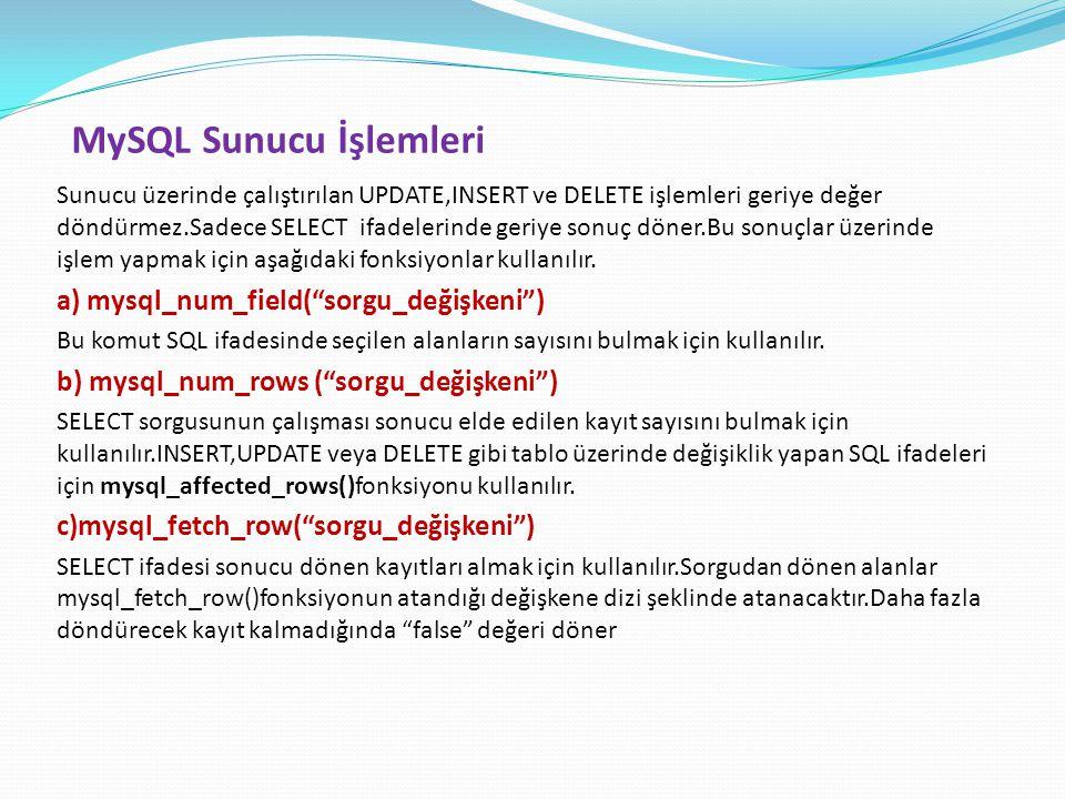 MySQL Sunucu İşlemleri