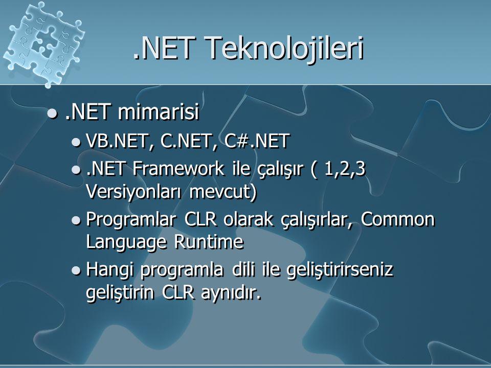 .NET Teknolojileri .NET mimarisi VB.NET, C.NET, C#.NET