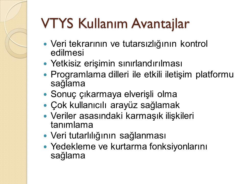 VTYS Kullanım Avantajlar