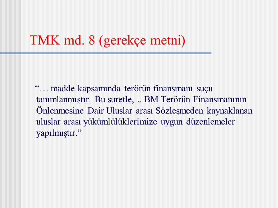 TMK md. 8 (gerekçe metni)