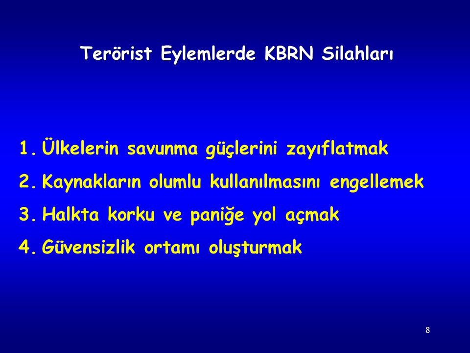 Terörist Eylemlerde KBRN Silahları
