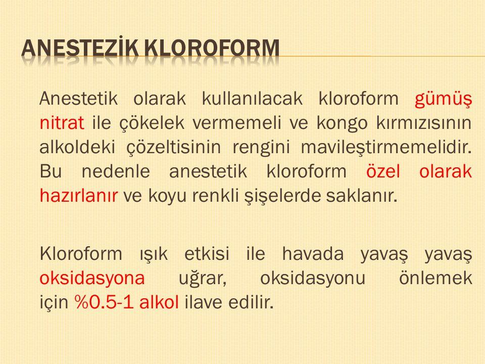 ANESTEZİK KLOROFORM