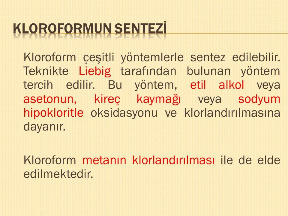 KLOROFORMUN SENTEZİ