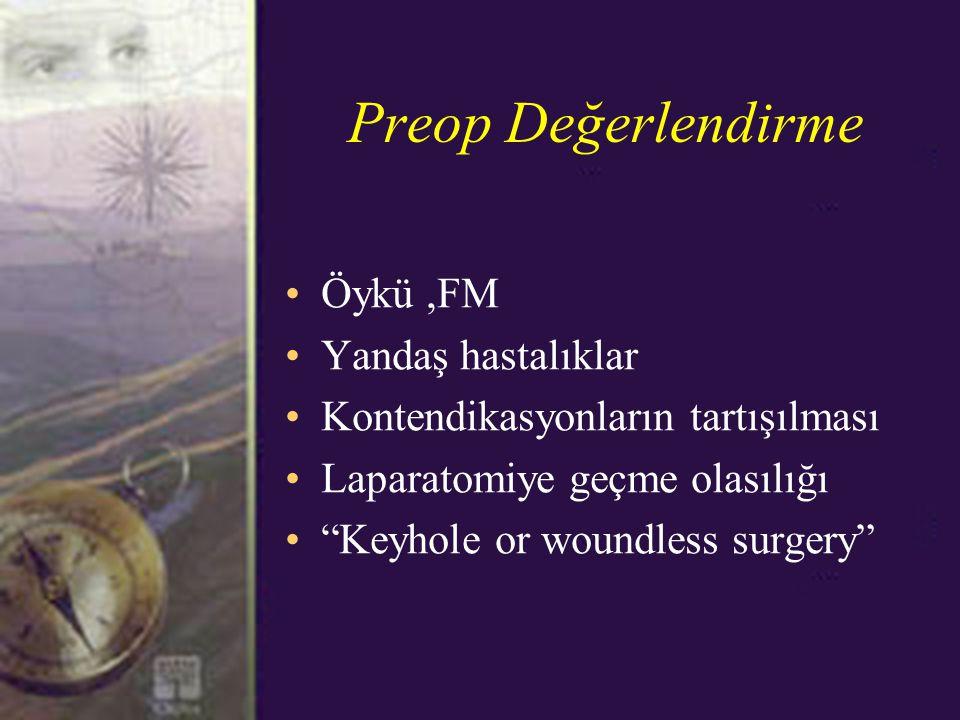 Preop Değerlendirme Öykü ,FM Yandaş hastalıklar