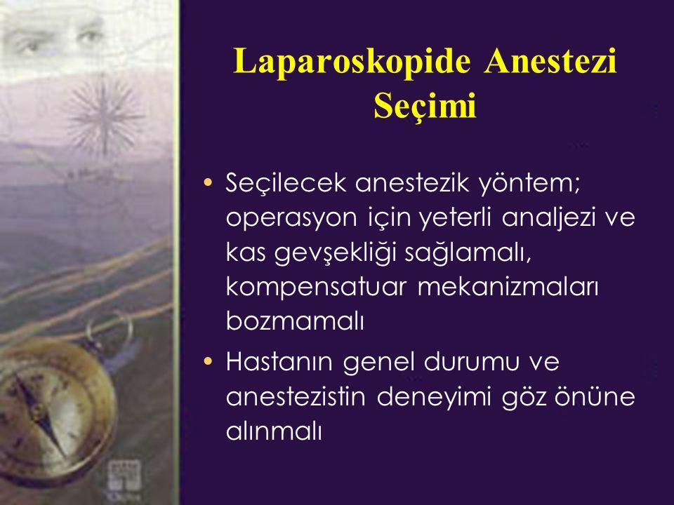 Laparoskopide Anestezi Seçimi