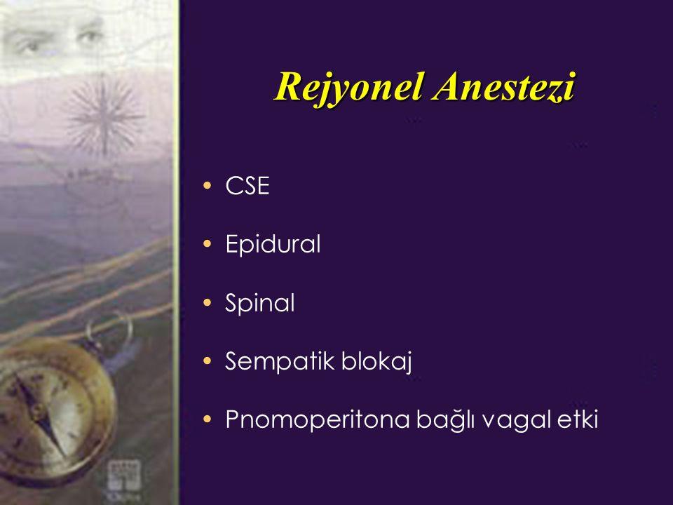 Rejyonel Anestezi CSE Epidural Spinal Sempatik blokaj