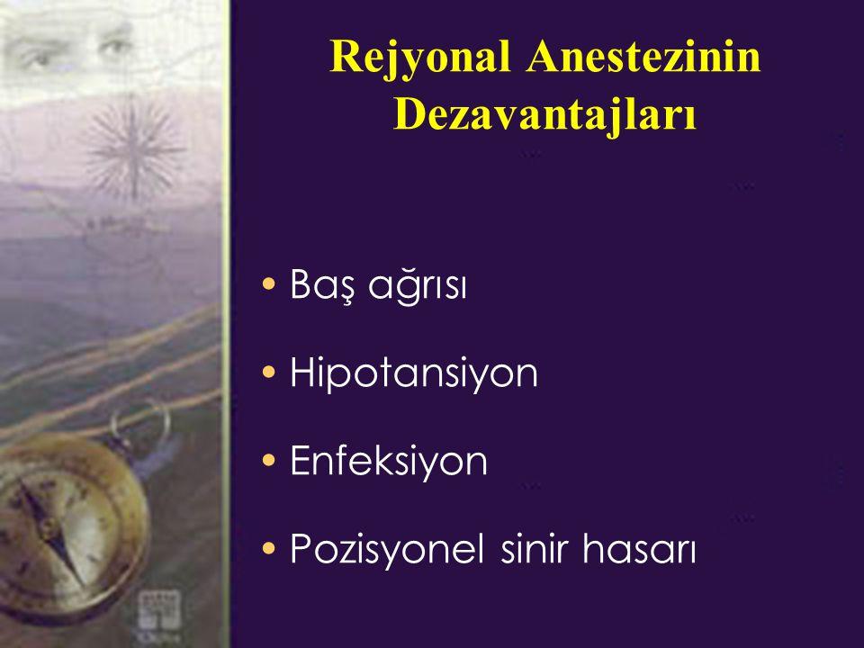 Rejyonal Anestezinin Dezavantajları