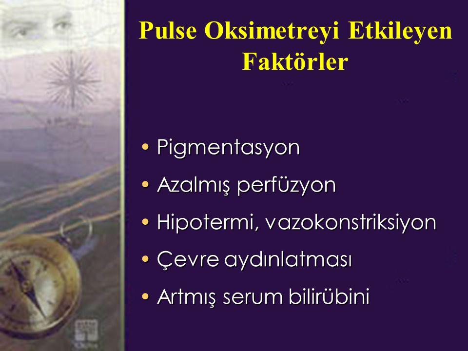 Pulse Oksimetreyi Etkileyen Faktörler