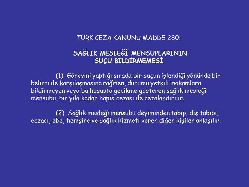 TÜRK CEZA KANUNU MADDE 280: