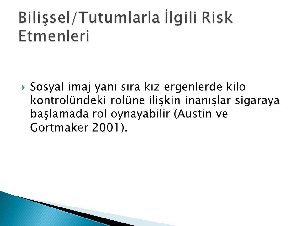 Bilişsel/Tutumlarla İlgili Risk Etmenleri
