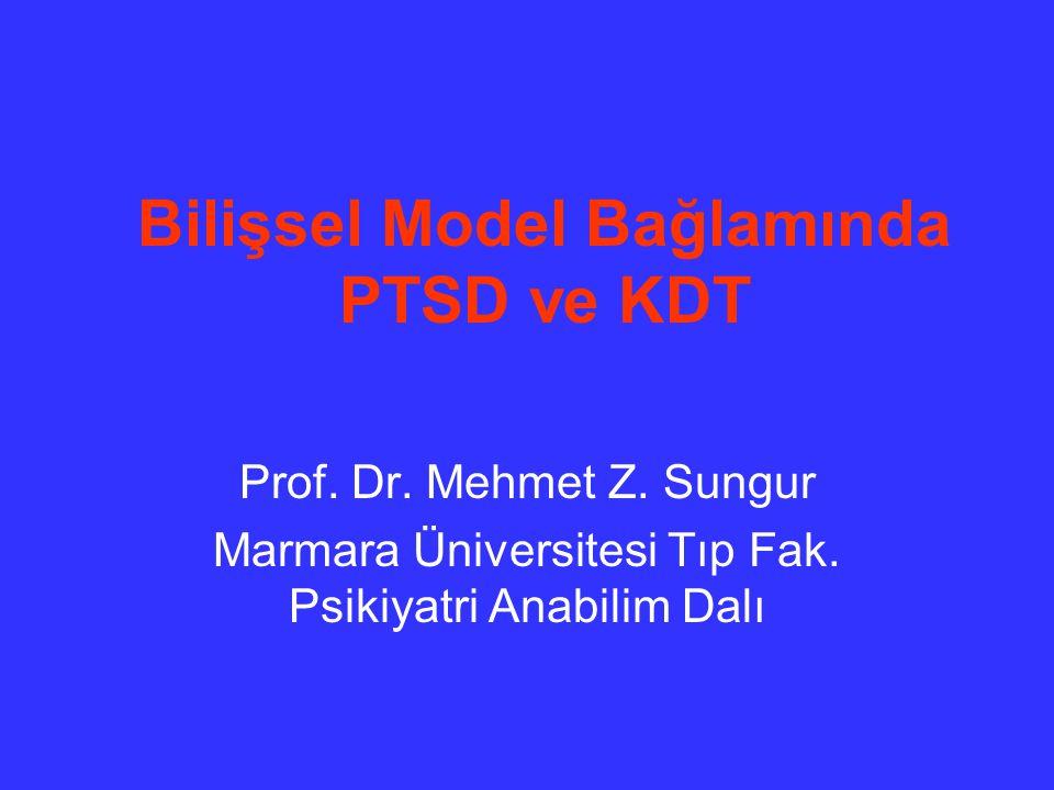 Bilişsel Model Bağlamında PTSD ve KDT