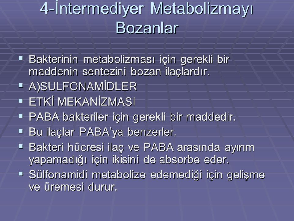 4-İntermediyer Metabolizmayı Bozanlar