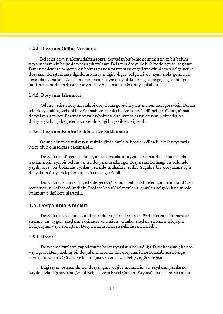 1.4.4. Dosyanın Ödünç Verilmesi