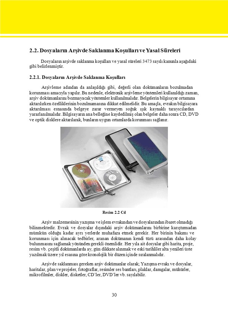 2.2. Dosyaların Arşivde Saklanma Koşulları ve Yasal Süreleri
